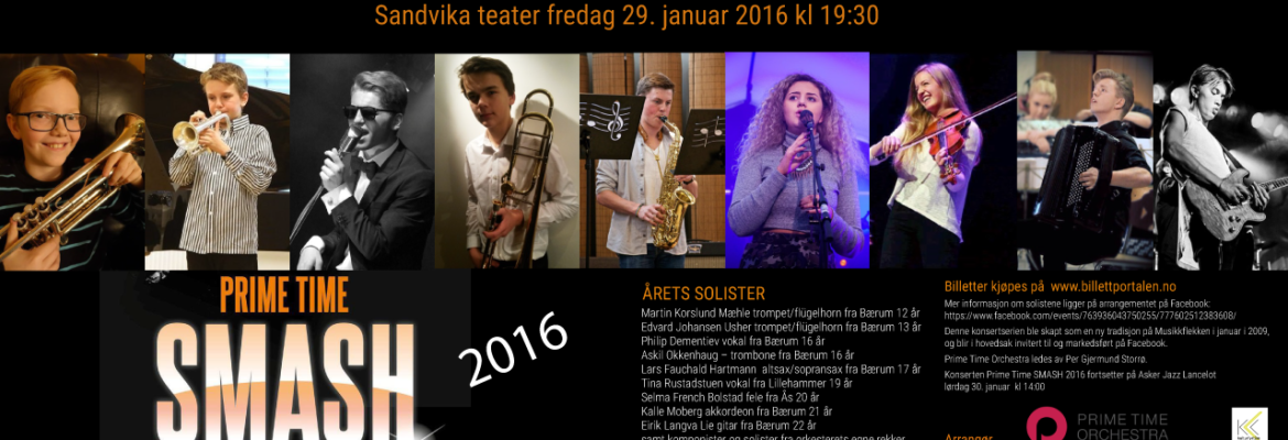 Prime Time SMASH 2016 – med unge talenter fredag 29. januar Sandvika teater